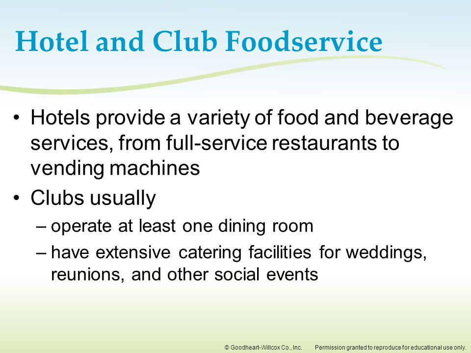 Hotel and Club Foodservice