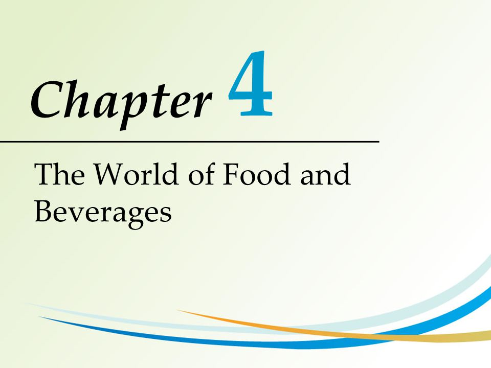 4 The World of Food and Beverages