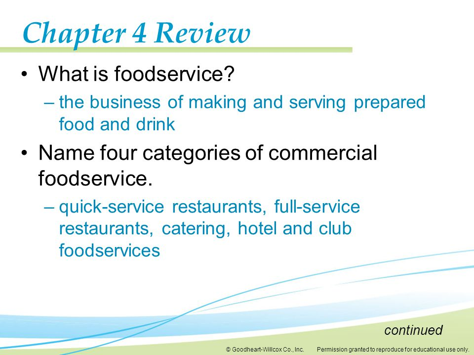 Chapter 4 Review What is foodservice