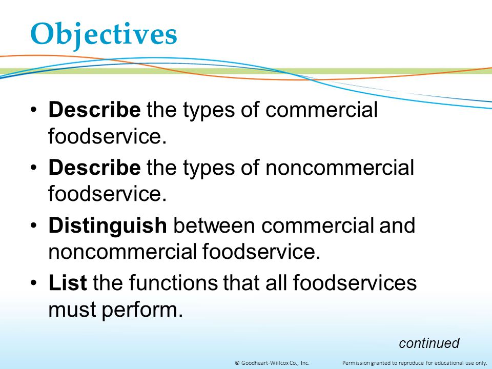 Objectives Describe the types of commercial foodservice.