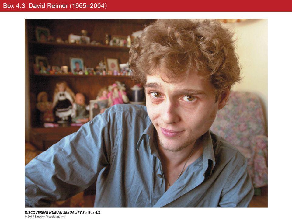 45 Box 4.3 David Reimer (1965–2004)