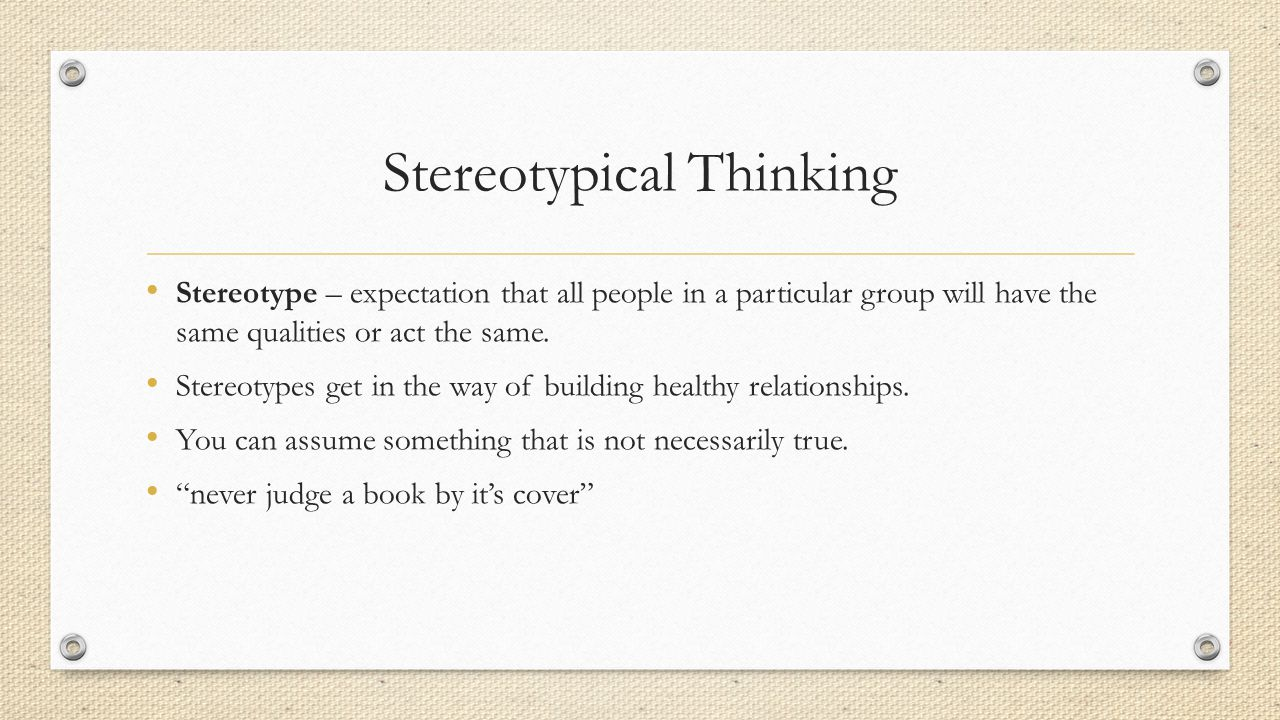 Stereotypical Thinking