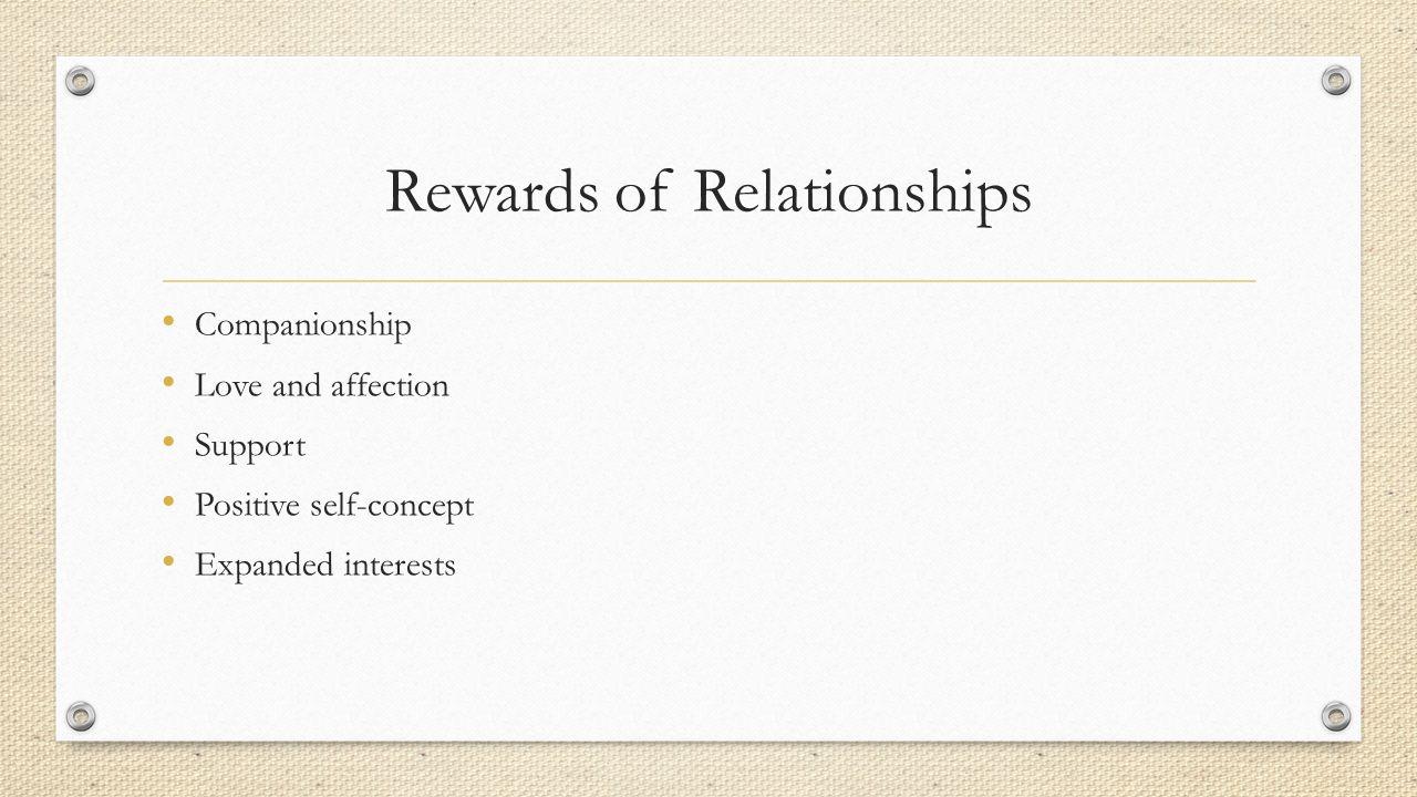 Rewards of Relationships