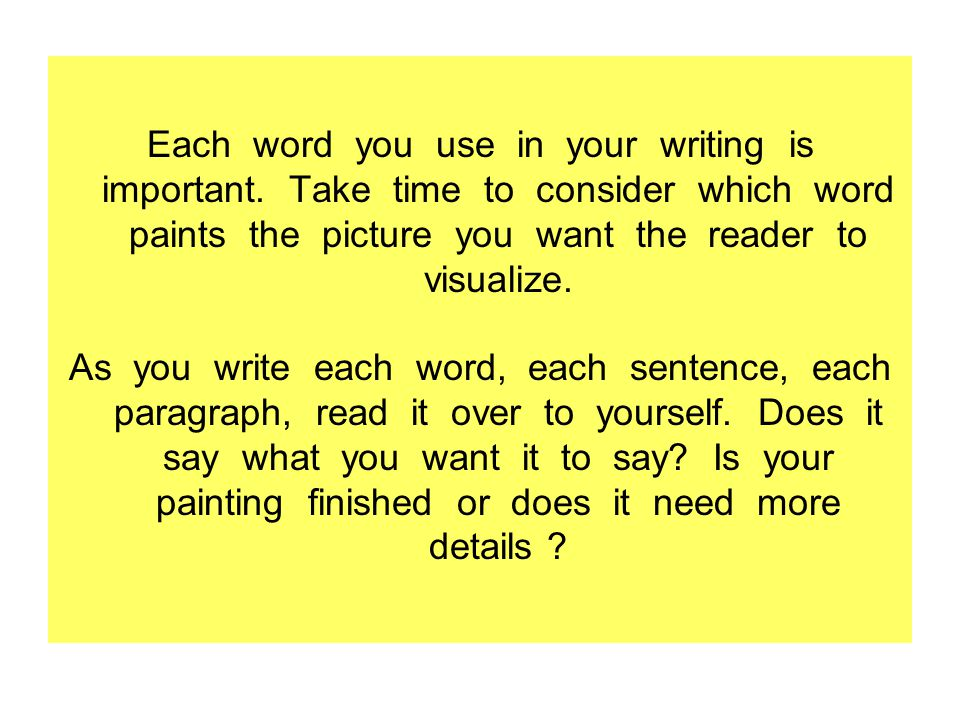 Writing That Paints Word Pictures For The Reader Is
