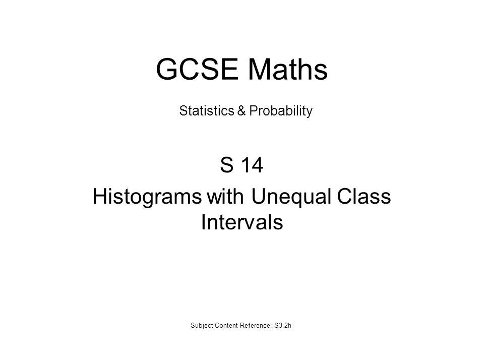 S 14 Histograms with Unequal Class Intervals - ppt video online ...
