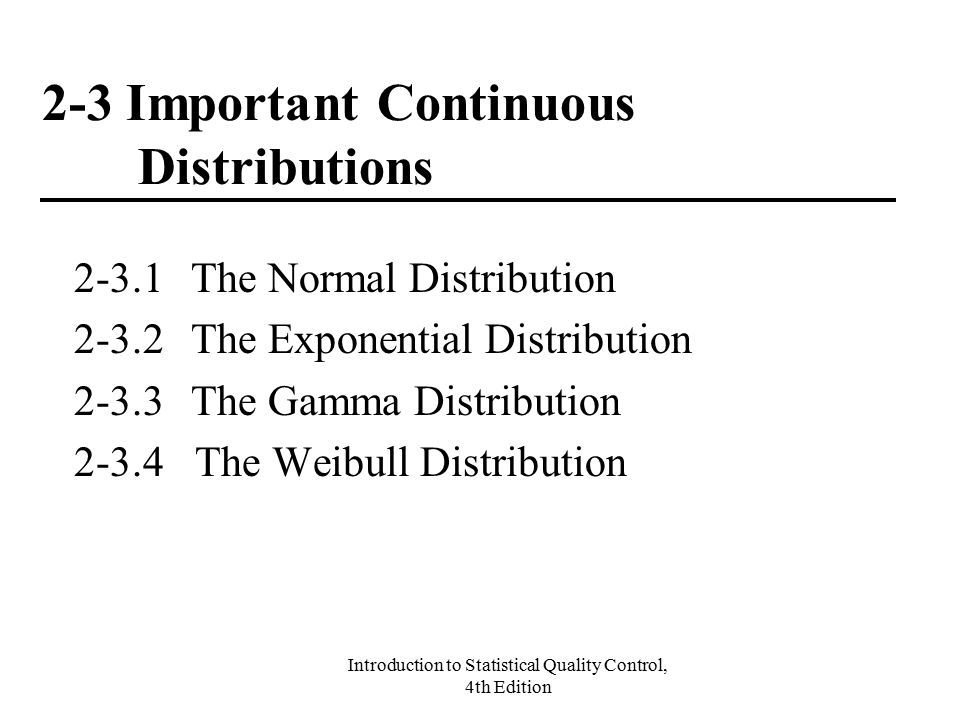 2-3 Important Continuous Distributions