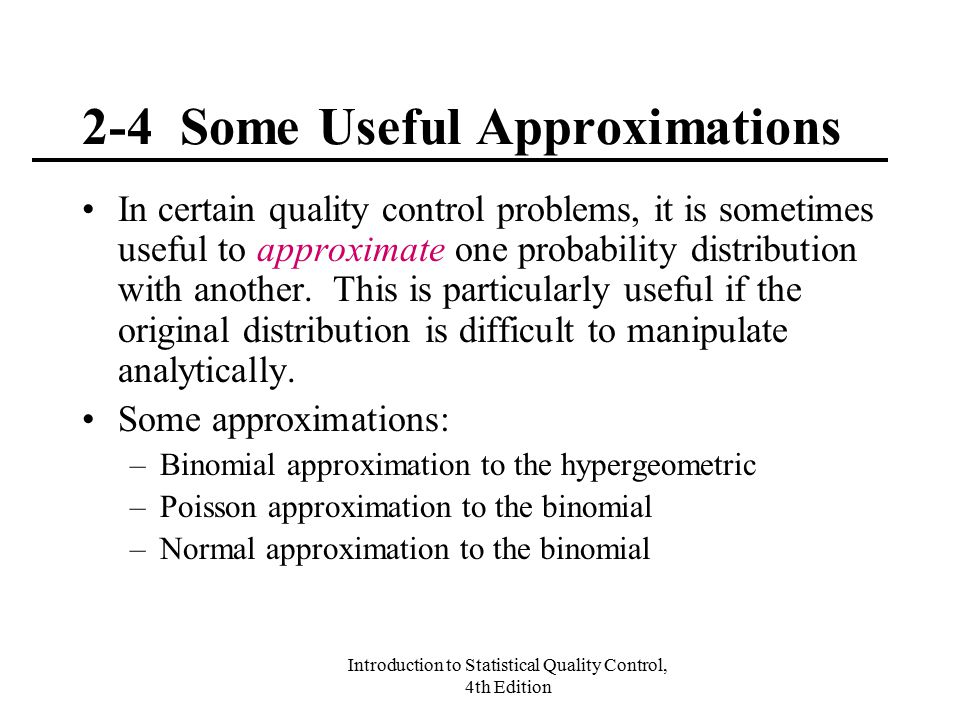 2-4 Some Useful Approximations