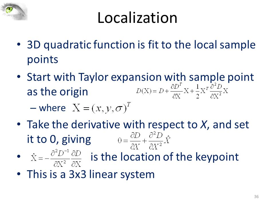 Localization 3D quadratic function is fit to the local sample points