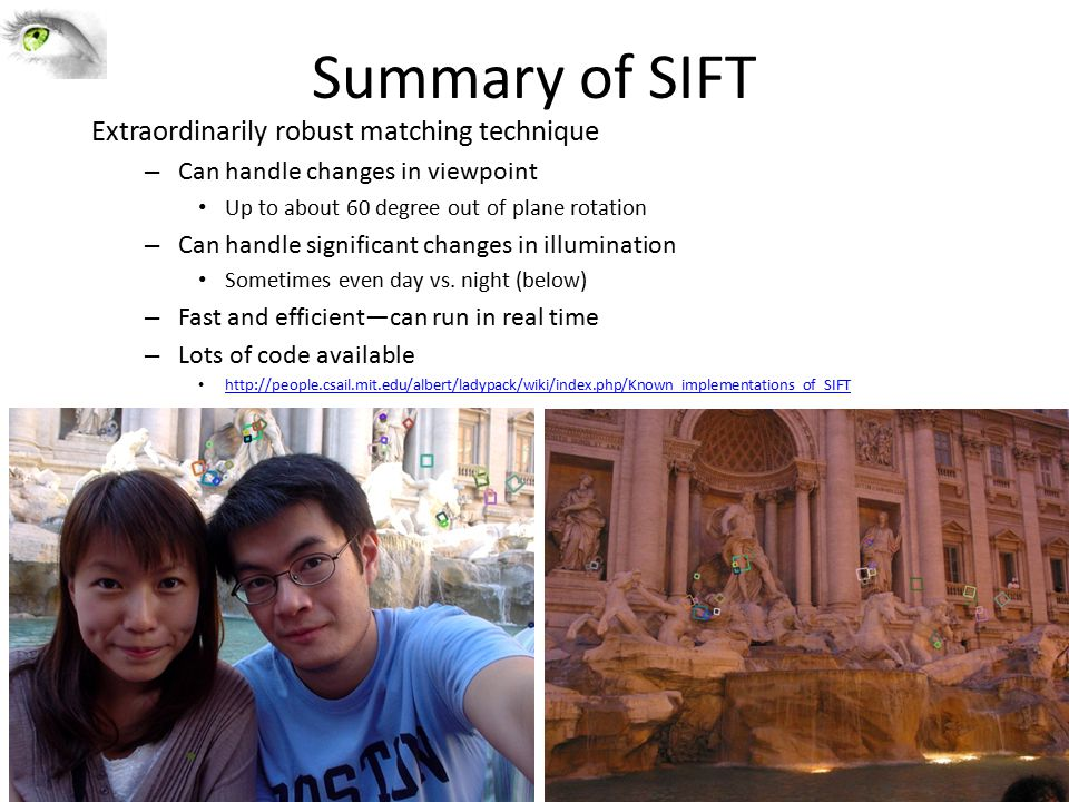 Summary of SIFT Extraordinarily robust matching technique