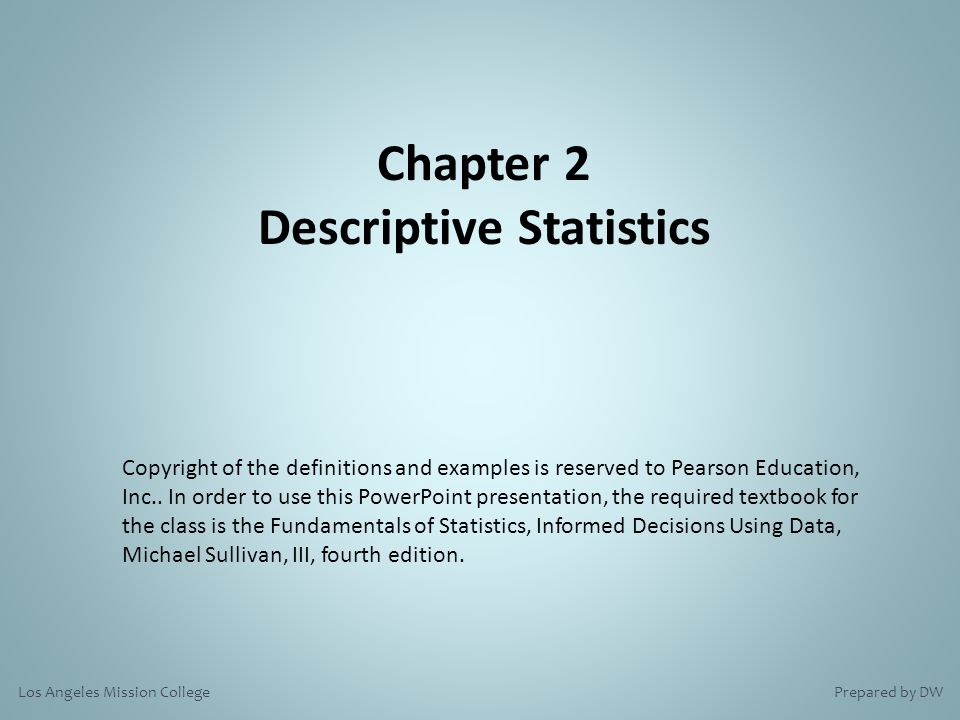 descriptive statistics 1 Chapter 1 descriptive statistics page contents 11 introduction 2 12  some basic definitions 2 13 method of data collection 3 14 primary and.