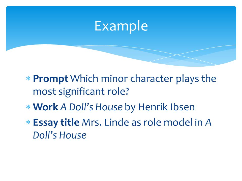 supervised writing ppt video online   a doll s house example prompt which minor character plays the most significant role