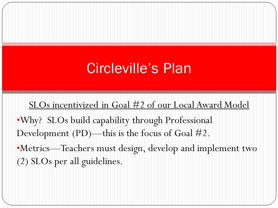 SLOs incentivized in Goal #2 of our Local Award Model