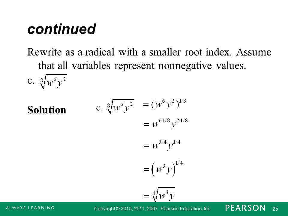 continued Rewrite as a radical with a smaller root index.