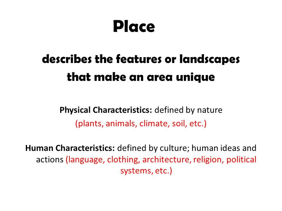 Location, Place, Human-Environment Interaction, Movement ...