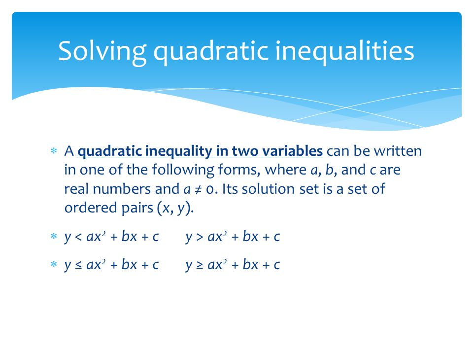 27 Solving Quadratic Inequalities  Ppt Download. Courses For Administrative Professionals. Sap Materials Management Vasectomy After Care. Android Developer Platform Desktop Pcs Deals. How Common Is Cerebral Palsy. How Can I Invest My Money Wisely. Montgomery College Rockville Campus. Nursing Programs In San Antonio Texas. Hp Financial Calculator Manual