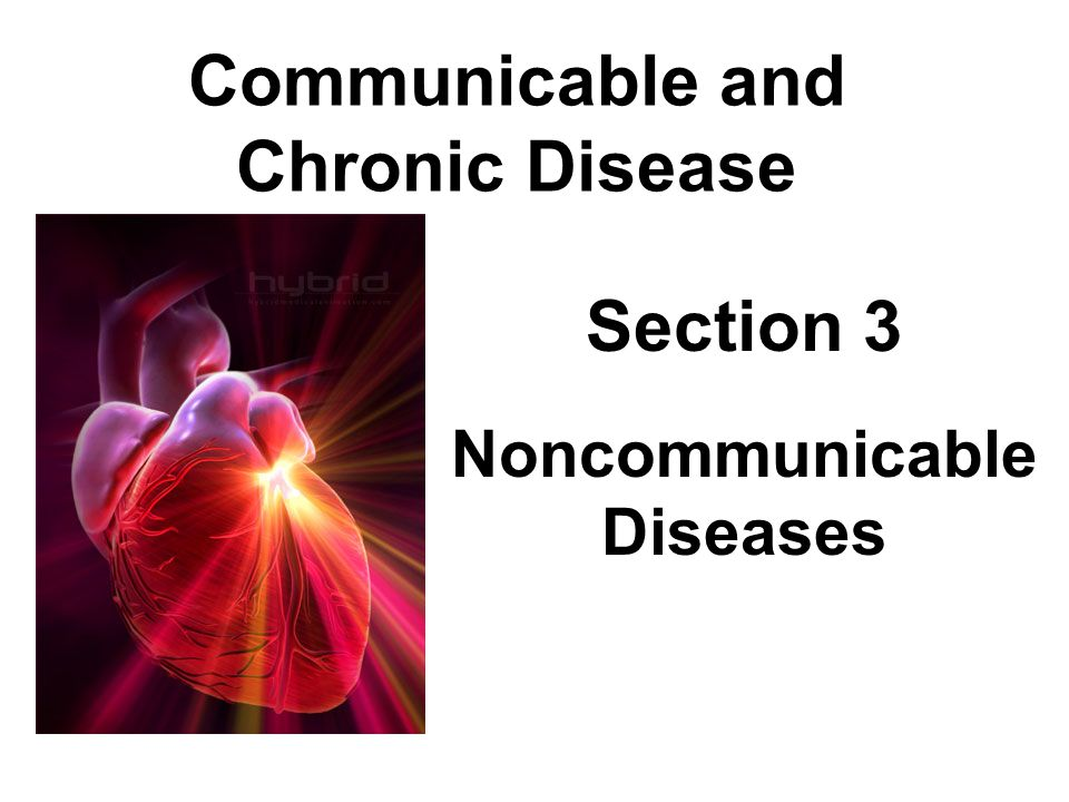 Communicable and Chronic Disease