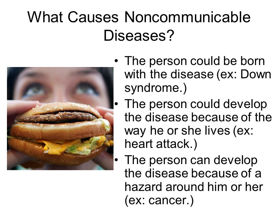 What Causes Noncommunicable Diseases