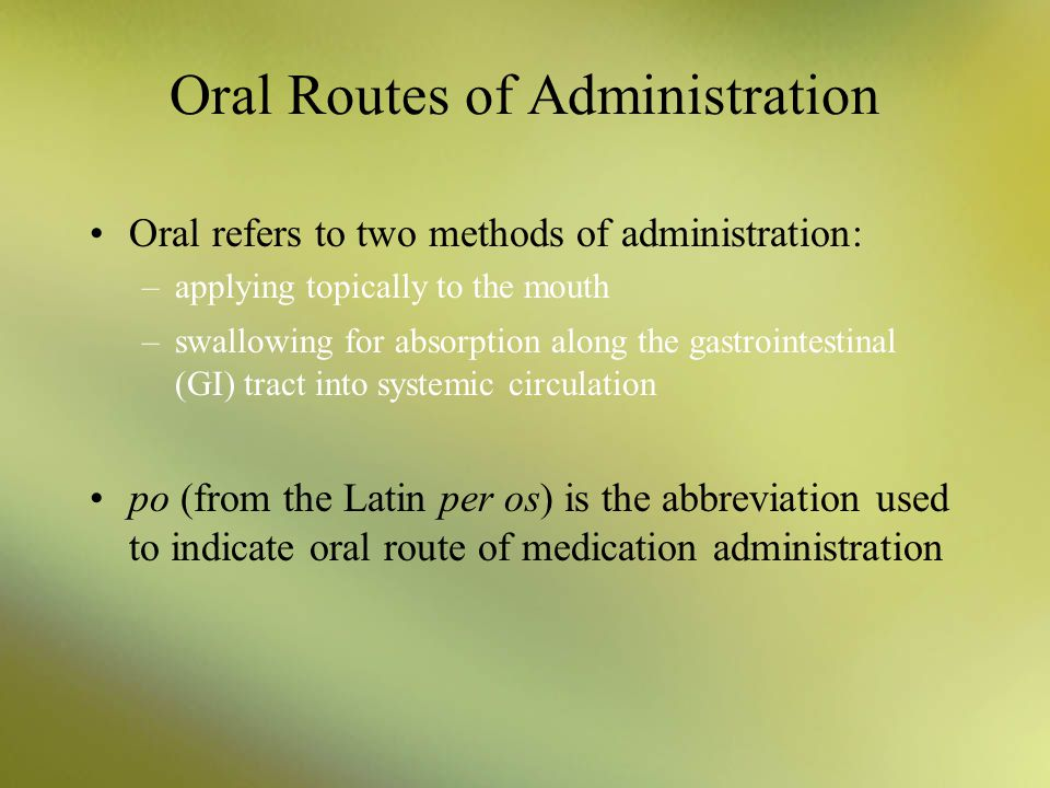 Oral Routes of Administration