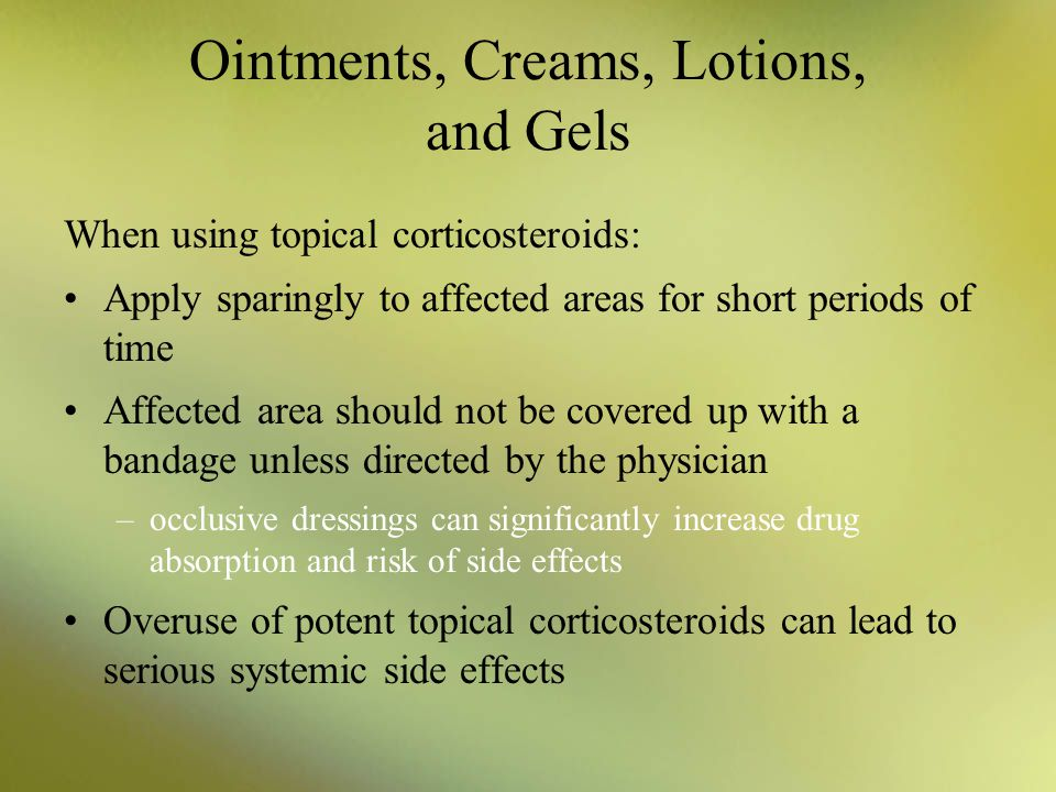 Ointments, Creams, Lotions, and Gels