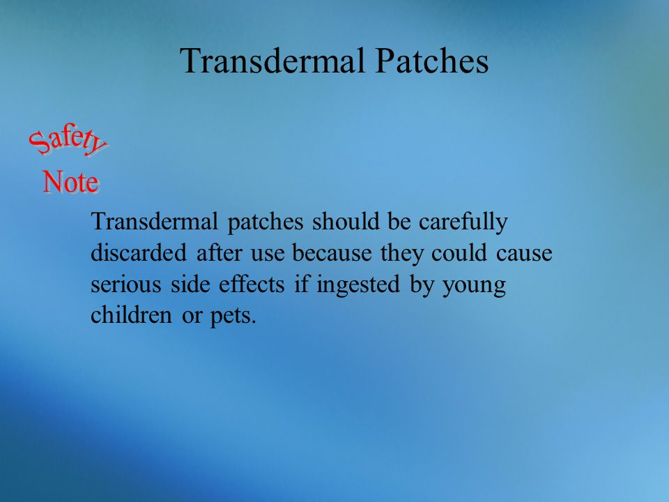 Transdermal Patches Safety Note