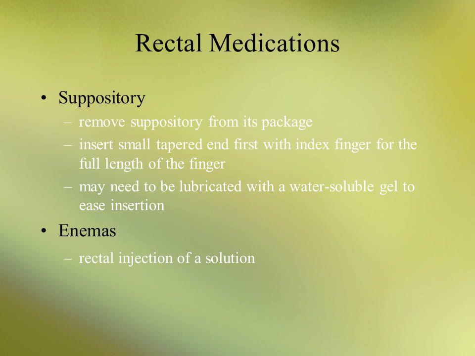 Rectal Medications Suppository Enemas
