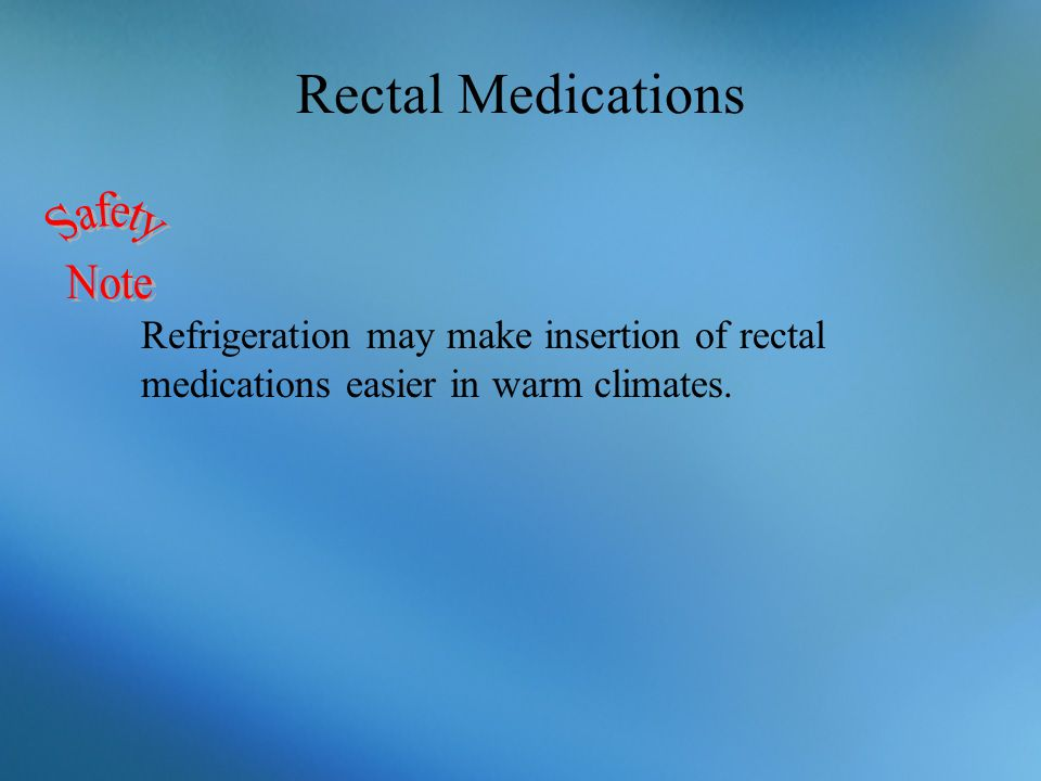 Rectal Medications Safety Note