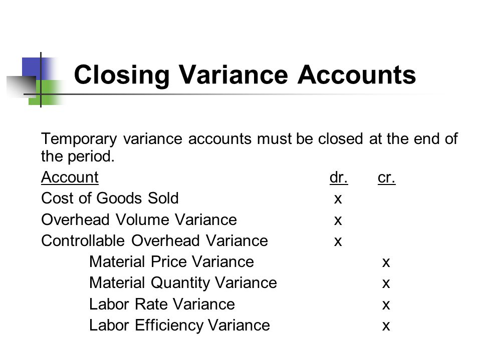 Closing Variance Accounts