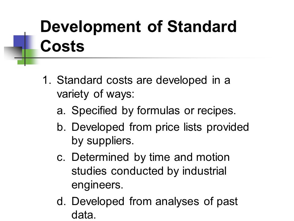 Development of Standard Costs