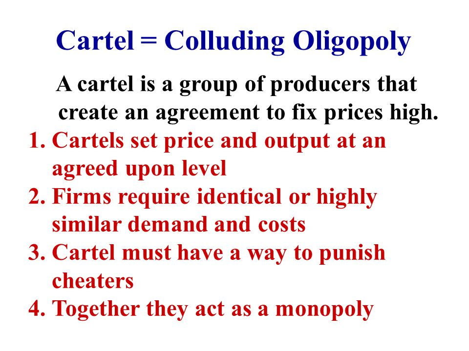 Oligopoly cartel and output