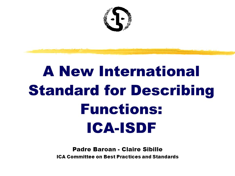 A New International Standard for Describing Functions: ICA-ISDF