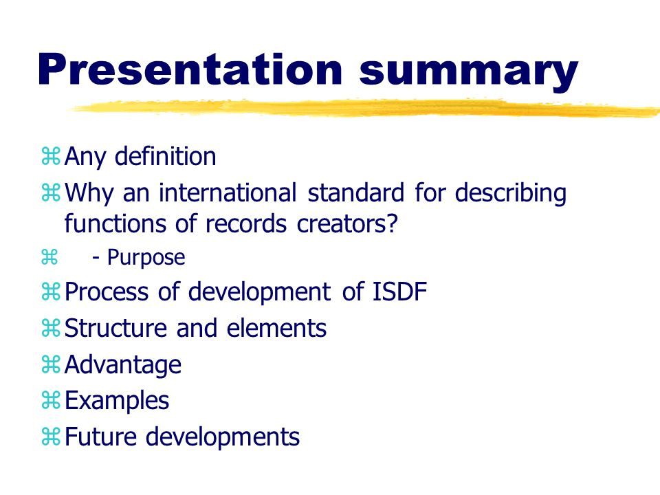 Presentation summary Any definition