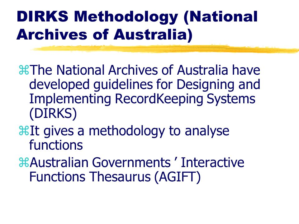 DIRKS Methodology (National Archives of Australia)
