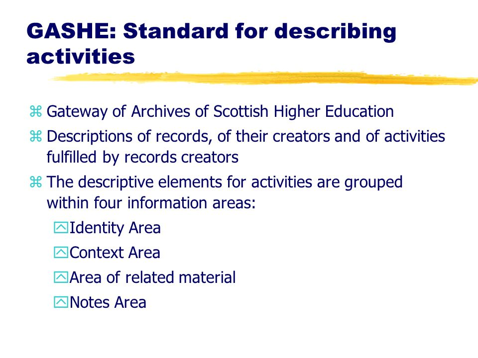 GASHE: Standard for describing activities