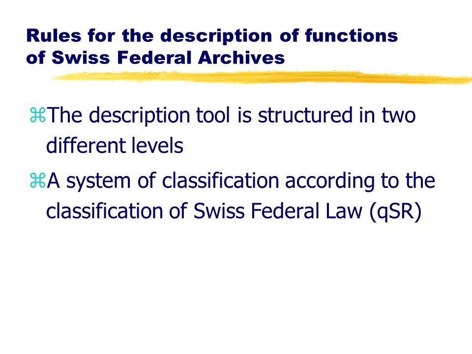 Rules for the description of functions of Swiss Federal Archives