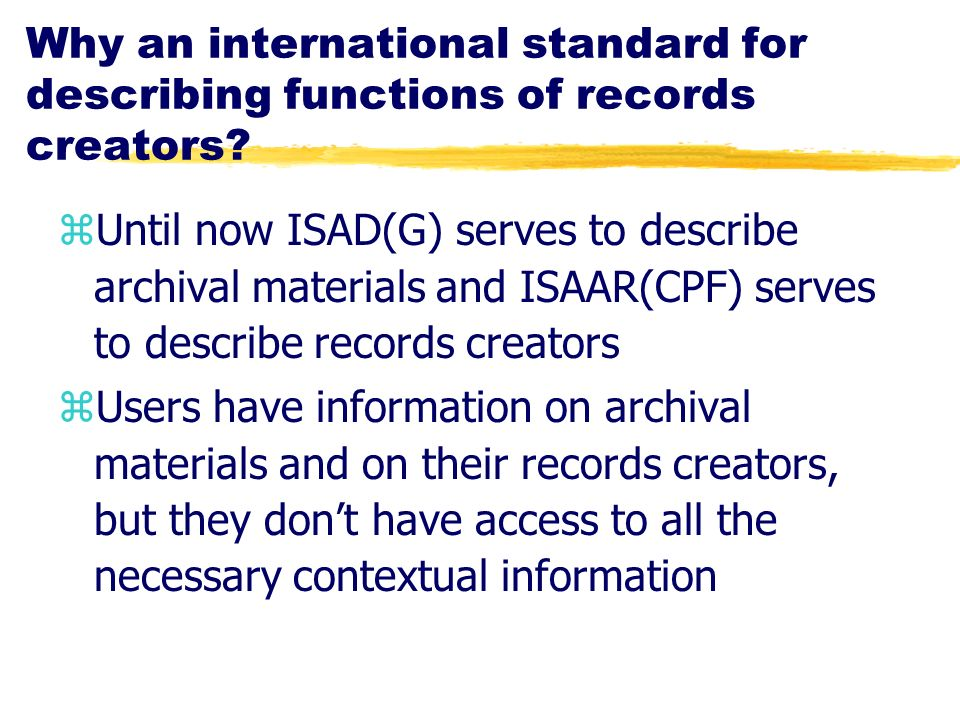 Why an international standard for describing functions of records creators