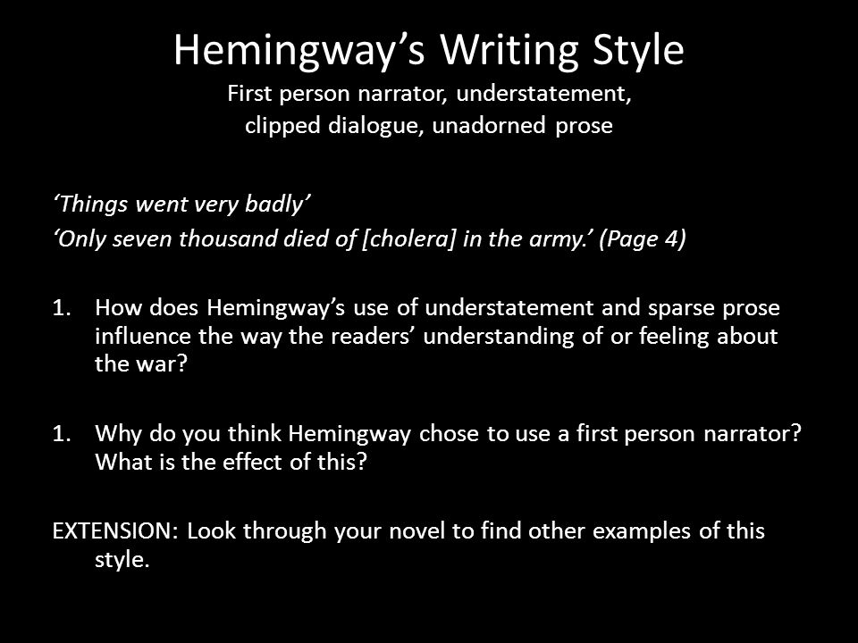 hemingways writing style 2 essay I wrote an essay on my love life for my girlfriend there's a part in 'ernest hemingway on writing i love hemingway's writing and style.