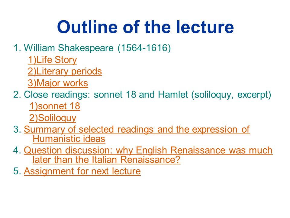 an outline of the story of hamlet by william shakespeare Read this essay on hamlet outline common motivation for characters in a story in hamlet by william shakespeare it is a motivation for the characters hamlet.