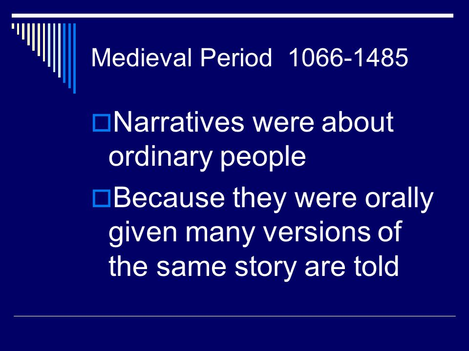 Narratives were about ordinary people