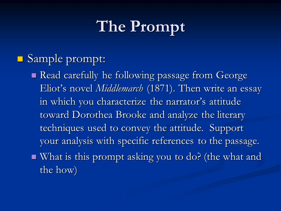 The Prompt Sample prompt: