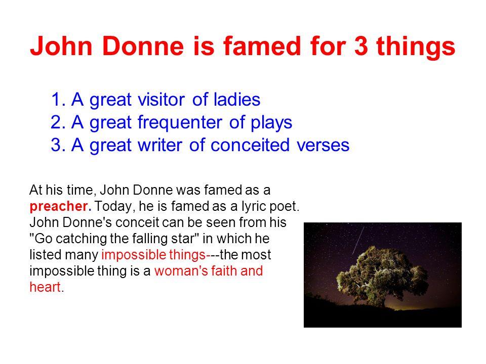john donne ppt  john donne is famed for 3 things