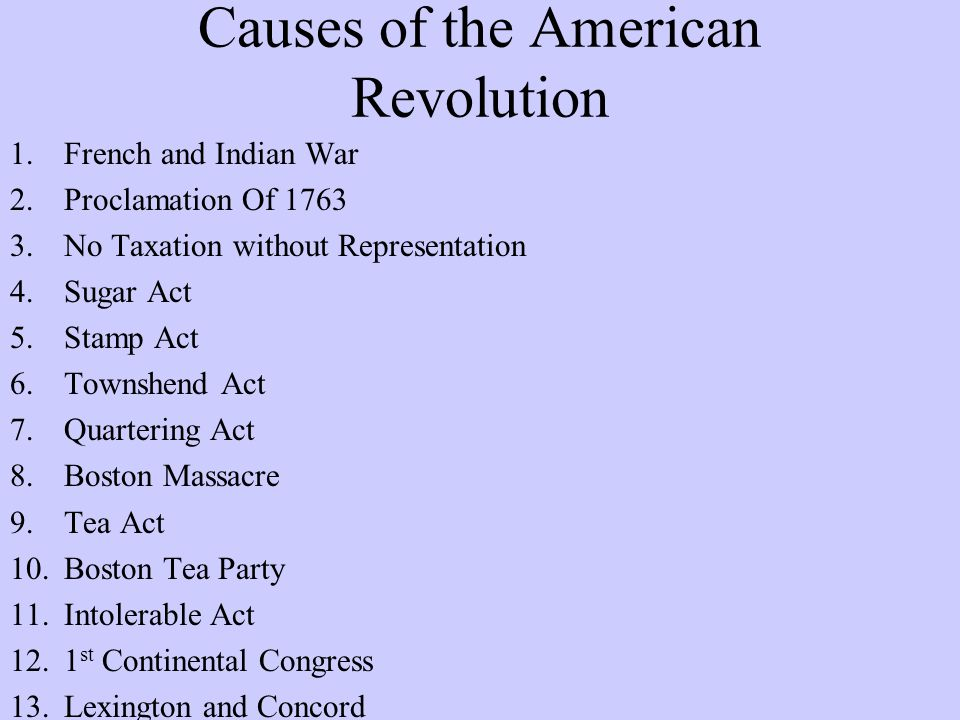 analyze the causes of the american revolution