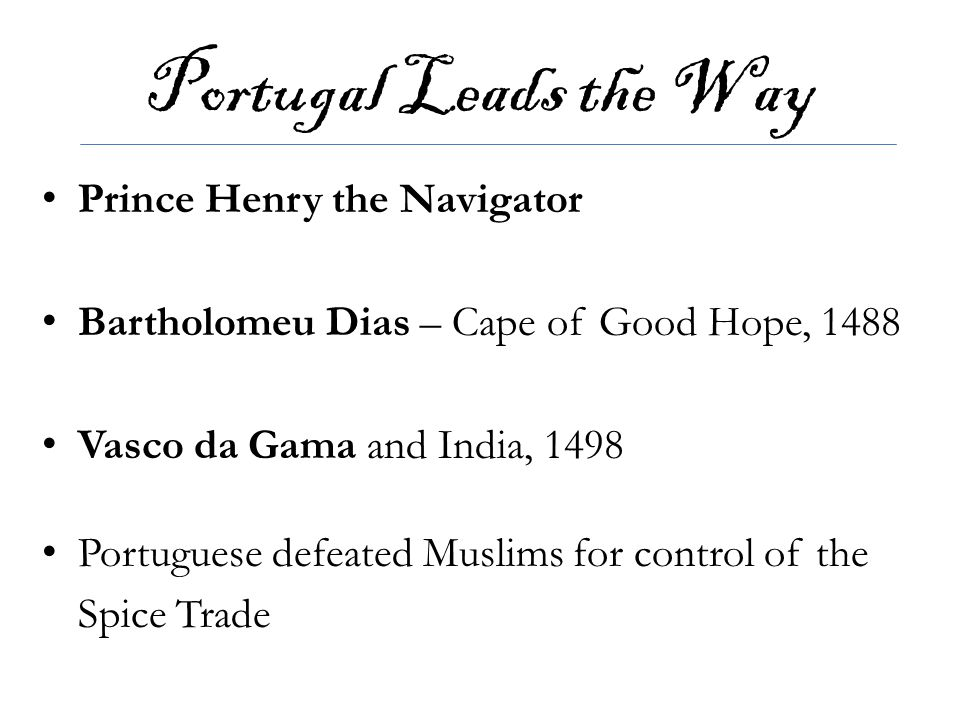 Portugal Leads the Way Prince Henry the Navigator