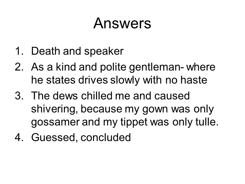 Answers Death and speaker