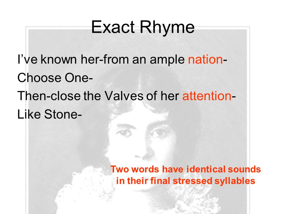 Two words have identical sounds in their final stressed syllables
