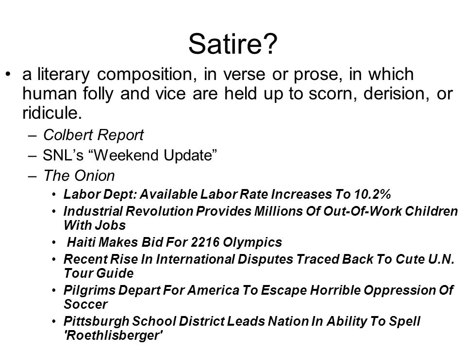 a satire literary composition Clear definition and great examples of satire this article will show you the  importance of satire and how to use it in a sentence satire is the use of humor,  irony,.