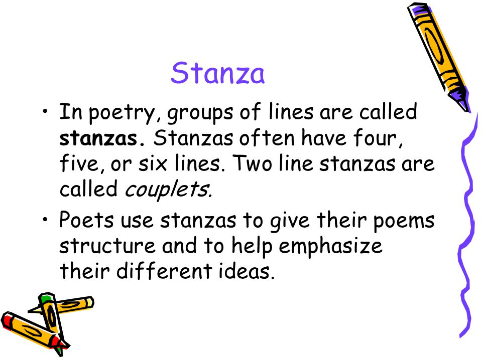 """a stanza in poetry could be"