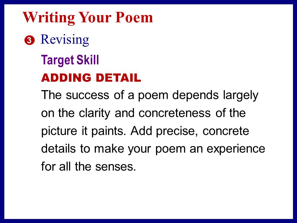 Writing Your Poem Revising Target Skill