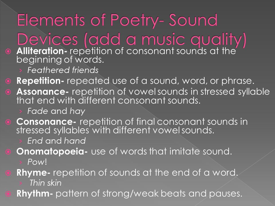 Elements of Poetry- Sound Devices (add a music quality)