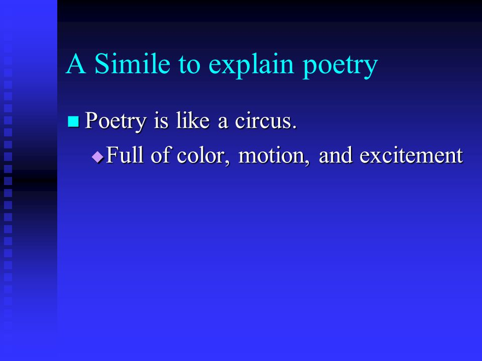 A Simile to explain poetry