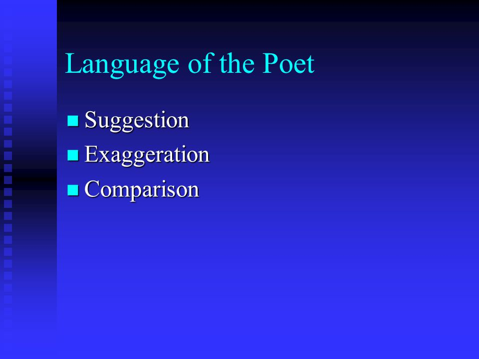 Language of the Poet Suggestion Exaggeration Comparison